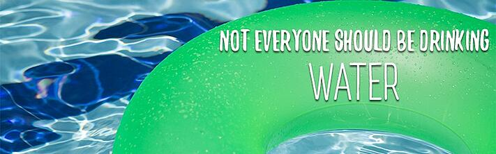 Should everyone be drinking water?