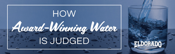 How is award winning water determined?