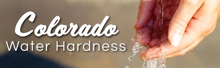 Colorado Water Hardness